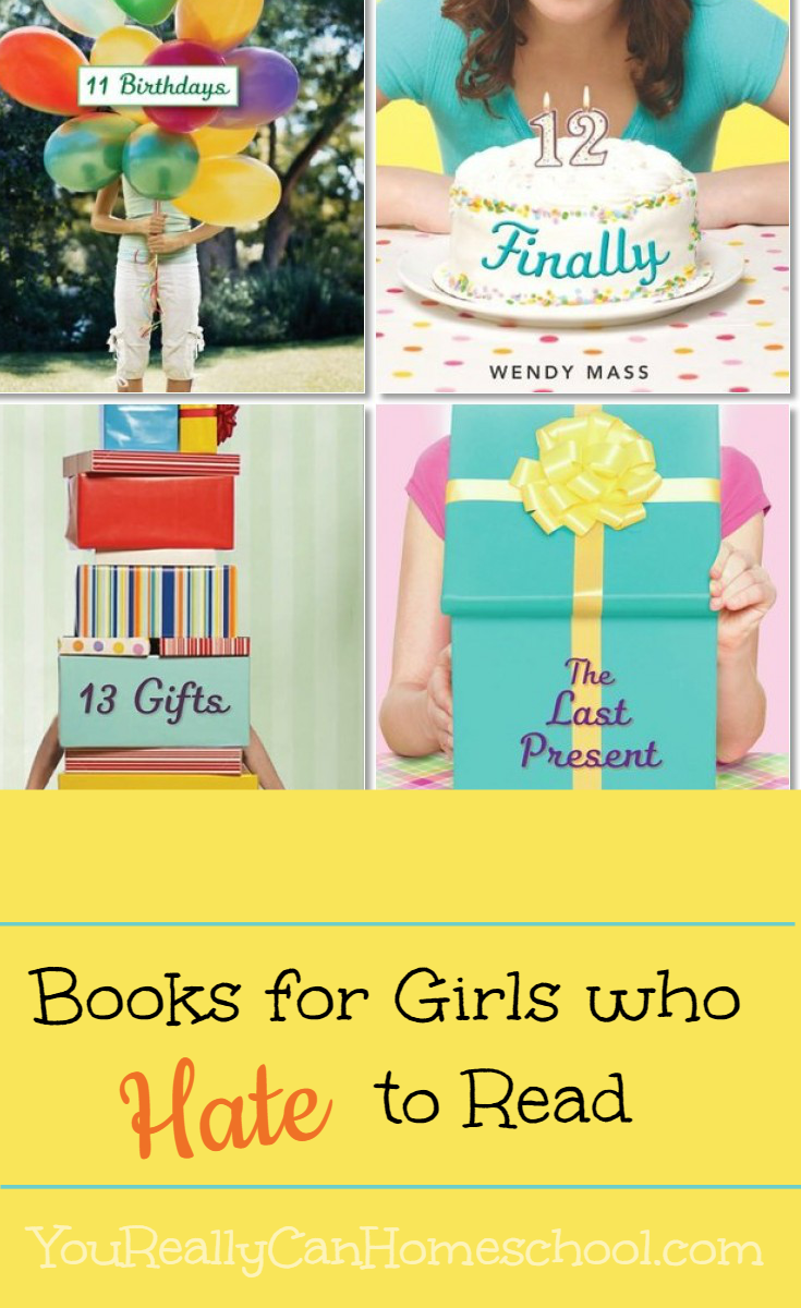Books for girls who hate to read ~ YouReallyCanHomeschool.com
