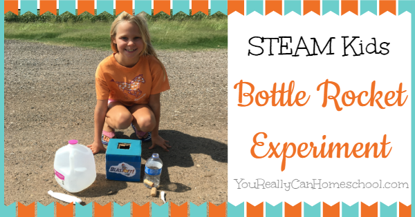 STEAM Kids bottle rocket experiment ~ YouReallyCanHomeschool.com