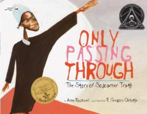 Only Passing Through the Story of Sojourner Truth and 19 more picture books for 5th graders