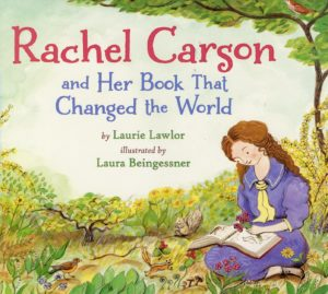 Rachel Carson and her book that changed the world and 19 more picture books for 5th graders