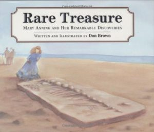 Rare Treasures: Mary Anning and her Remarkable Discoveries and 19 more picture books for 5th graders
