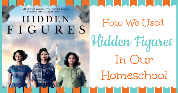 How we used hidden figures in our homeschool