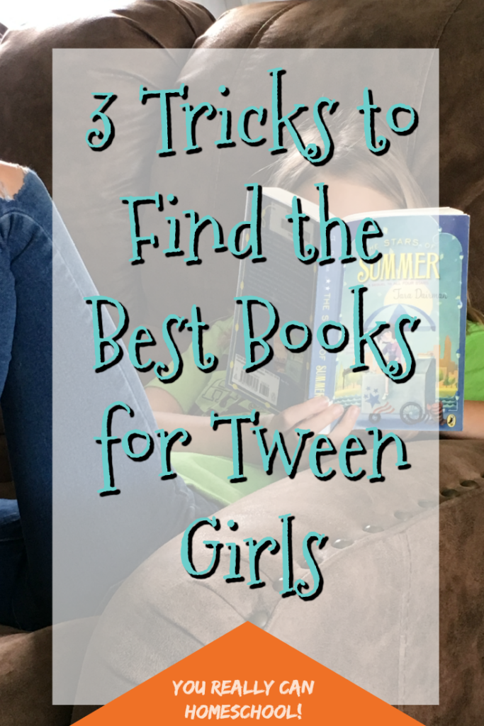 3 tricks to find the best books for tween girls
