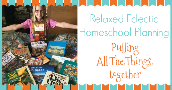 relaxed eclectic homeschool planning