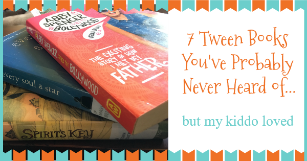 7 books for tweens you've probably never heard of, but my kiddo loves